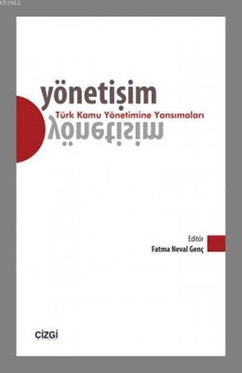 Yönetişim - Türk Kamu Yönetimine Yansımaları