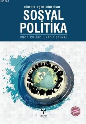 Küreselleşme Sürecinde Sosyal Politika