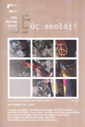 Üç Ekoloji; Yeşil Politika ve Özgürlükçü Düşünce Seçkisi 10