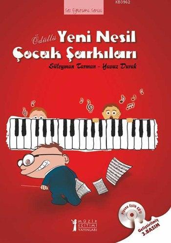 Yeni Nesil Çocuk Şarkıları (Piyano Eşlik CD'li); Ses Eğitimi Serisi