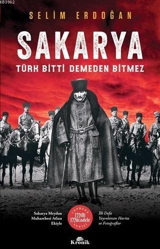Sakarya; Türk Bitti Demeden Bitmez