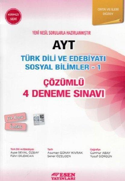AYT Türk Dili ve Edebiyatı Sosyal Bilimler - 1 Çözümlü 4 Deneme Sınavı - Kırmızı Seri