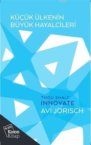Küçük Ülkenin Büyük Hayalcileri; Avi Jorisch