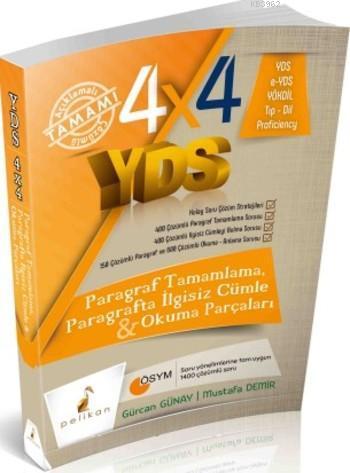 4x4 YDS Seti; Paragraf Tamamlama Paragrafta İlgisiz Cümle ve Okuma Parçaları