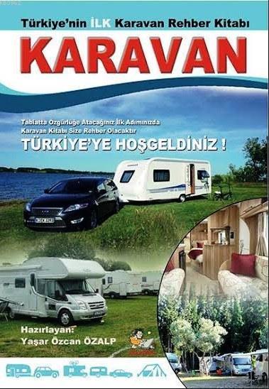 Karavan; Türkiye'nin İlk Karavan Rehber Kitabı