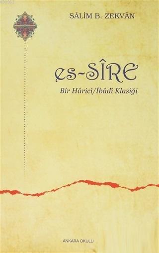 Es - Sire; Bir Harici / İbadi Klasiği