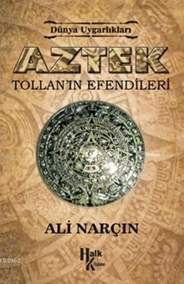 Aztek Tollan'ın Efendileri