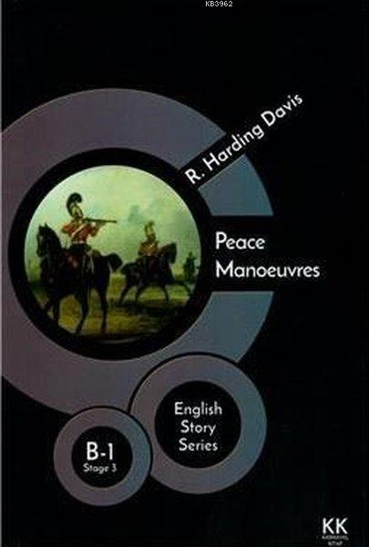Peace Manoeuvres - English Story Series; B - 1 Stage 3