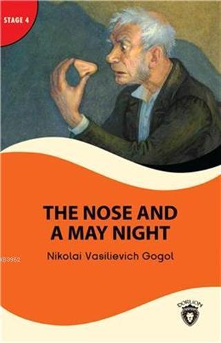 The Nose And A May Night - Stage 4; Alıştırma ve Sözlük İlaveli