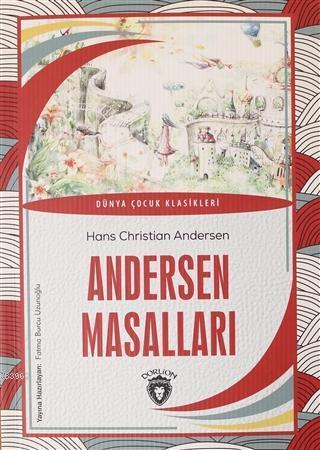 Andersen Masalları; Dünya Çocuk Klasikleri