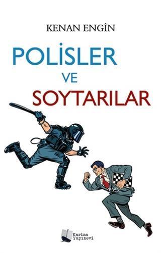 Polisler ve Soytarılar
