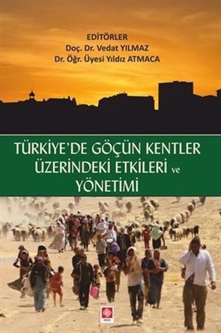 Türkiye'de Göçün Kentler Üzerindeki Etkileri ve Yönetimi