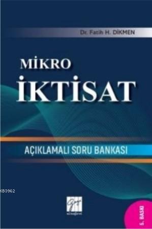 Mikro İktisat Açıklamalı Soru Bankası
