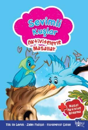 Sevimli Kuşlar; Aktivitelerle Masallar