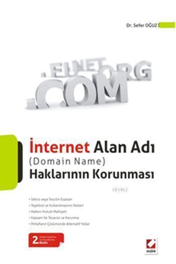 İnternet Alan Adı (Domain Name) Haklarının Korunması