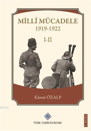 Milli Mücadele 1 - 2 (1919-1922)