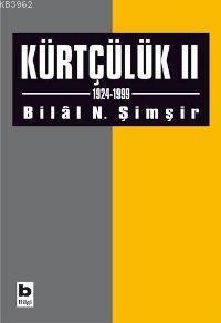 Kürtçülük II (1924-1999)