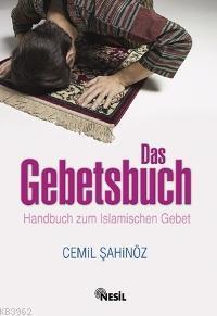 Das Gebetsbuch; Handbuch Zum Islamischen Gebet