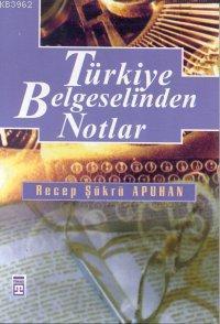 Türkiye Belgeselinden Notlar