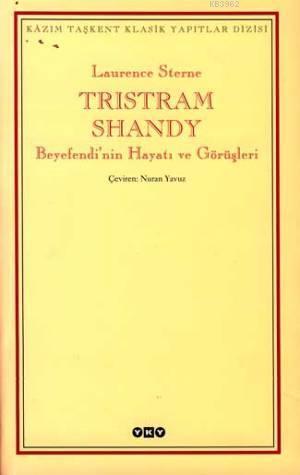 Tristram Shandy; Beyefendi'nin Hayatı ve Görüşleri