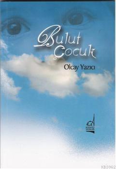 Bulut Çocuk (Şiir Kitabı)