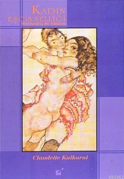Kadın Eşcinselliği; Post-Jung'cu Bir Yaklaşım