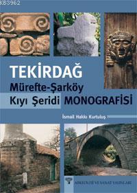 Tekirdağ; Mürefte-şarköy Kıyı Şeridi Monografisi