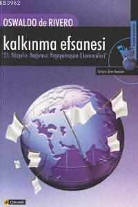 Kalkınma Efsanesi;  21. Yüzyılın Bağımsız Yaşayamayan Ekonomileri