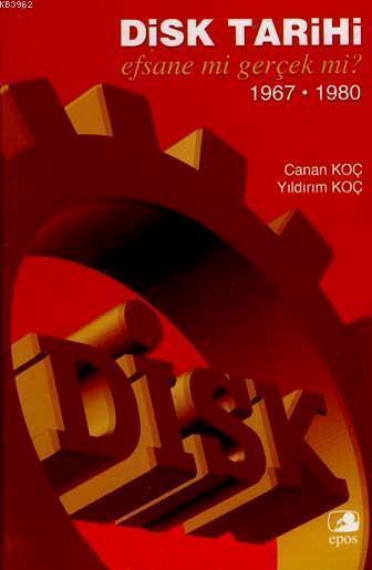 Disk Tarihi; Efsane mi, Gerçek mi? 1967-1980
