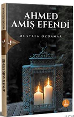 Ahmed Amiş Efendi