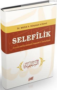 Selefilik (Ciltli)
