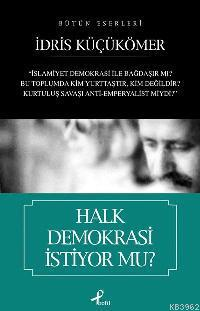 Halk Demokrasi İstiyor mu?