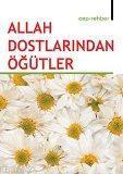 Allah Dostlarından Öğütler (cep Rehber)