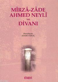Mirza-zade Ahmed Neyli ve Divanı