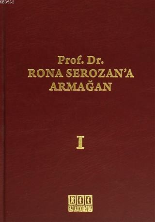 Prof. Dr. Rona Serozan'a Armağan (2 Cilt Takım)
