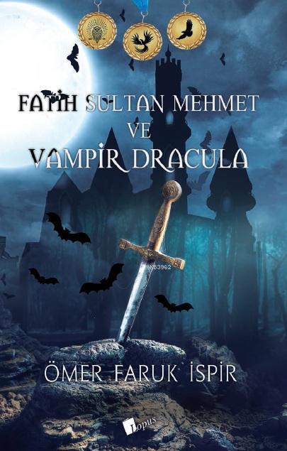 Fatih Sultan ve Vampir Dracula
