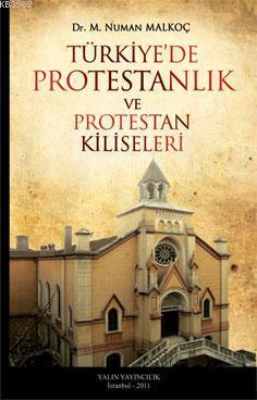 Türkiye'de Protestanlık ve Protestan Kiliseleri