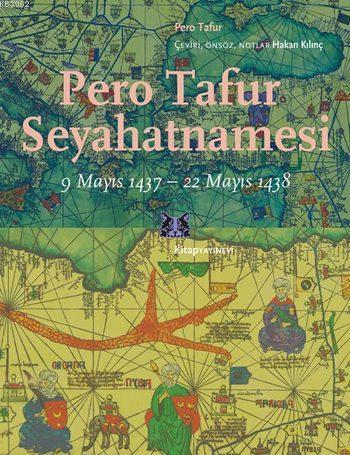 Pero Tafur Seyahatnamesi; 9 Mayıs 1437 - 22 Mayıs 1438