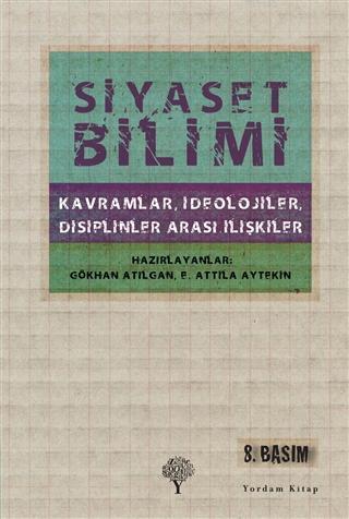 Siyaset Bilimi; Kavramlar, İdeolojiler, Disiplinler Arası İlişkiler