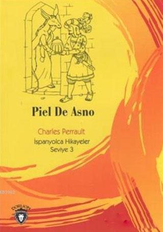 Piel De Asno; İspanyolca Hikayeler Seviye 3