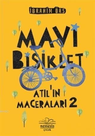 Mavi Bisiklet - Atıl'ın Maceraları 2