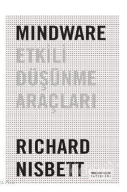 Mindware - Etkili Düşünme Araçları