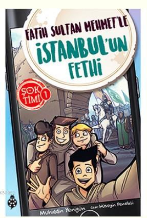 Şok Timi - 1; Fatih Sultan Mehmet'le İstanbul'un Fethi