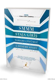 SMMM Staja Giriş Tamamı Çözümlü 5 Deneme Sınavı