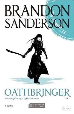 Oathbringer - Fırtınaışığı Arşivi Üçüncü Roman - 1 Cilt