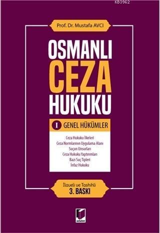 Osmanlı Ceza Hukuku 1 - Genel Hükümler