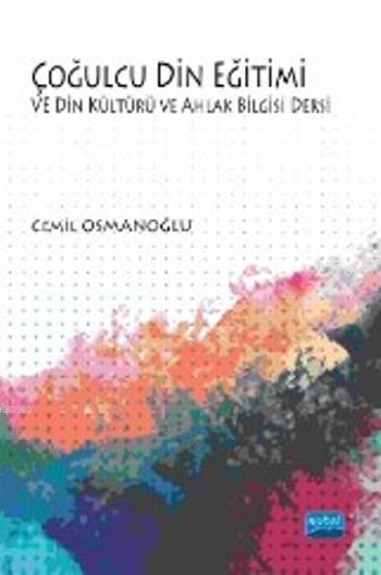 Çoğulcu Din Eğitimi ve Din Kültürü ve Ahlak Bilgisi Dersi