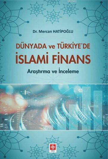 Dünya'da ve Türkiye'de İslami Finans
