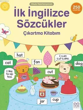İlk İngilizce Sözcükler Çıkartma Kitabım; Okula Hazırlanıyorum