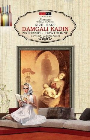 Kızıl Harf-Damgalı Kadın (Timeless)